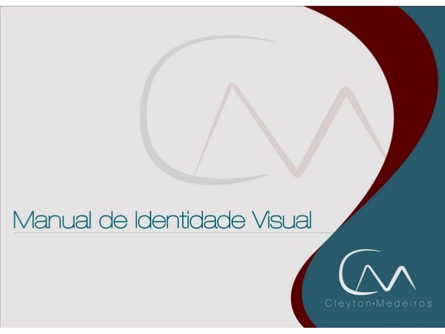 Manual de indentidade visual - resumido - Cleyton Medeiros