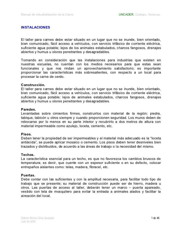 Manual de Industrialización de la Carne                       UNCADER. Coatepc, Veracruz.INSTALACIONESEl taller para carne...