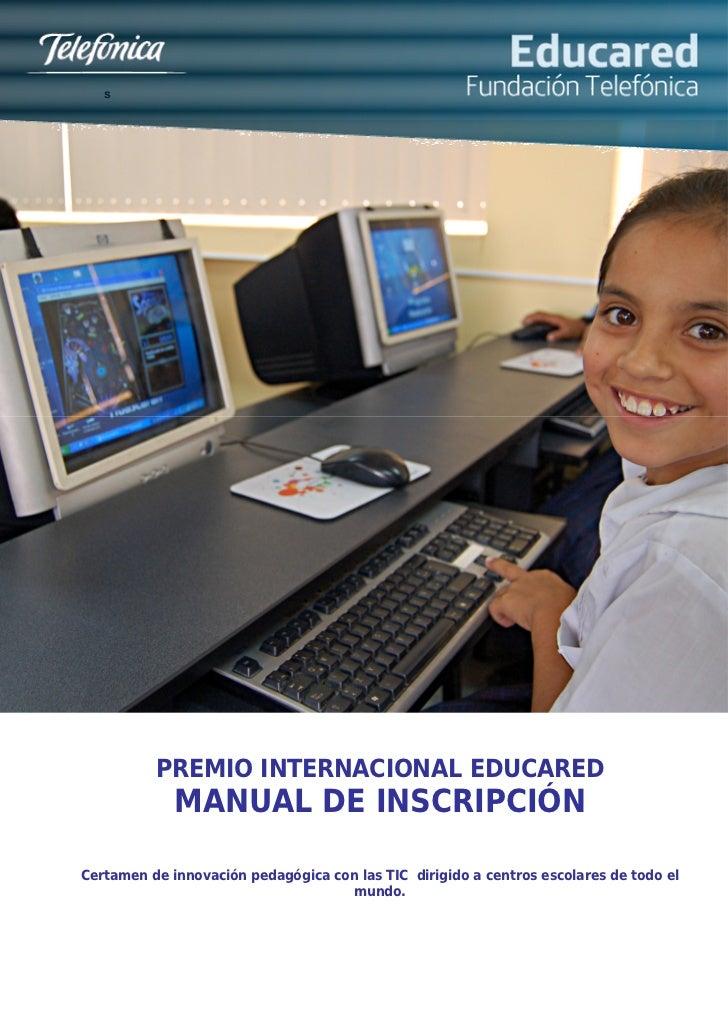 s          PREMIO INTERNACIONAL EDUCARED             MANUAL DE INSCRIPCIÓNCertamen de innovación pedagógica con las TIC di...