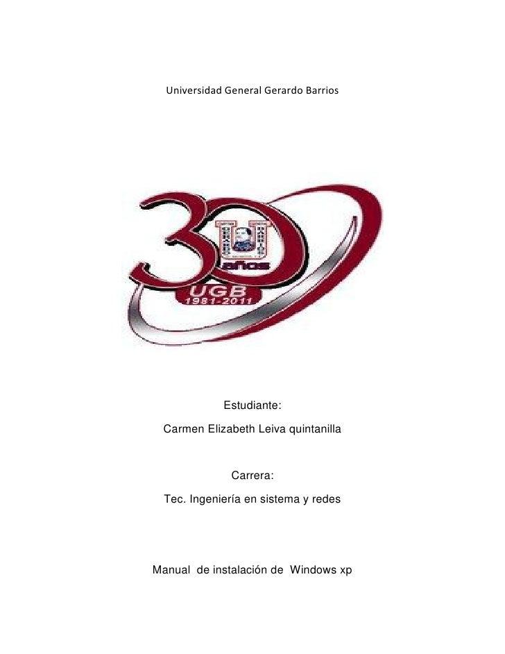 Universidad General Gerardo Barrios             Estudiante: Carmen Elizabeth Leiva quintanilla               Carrera: Tec....