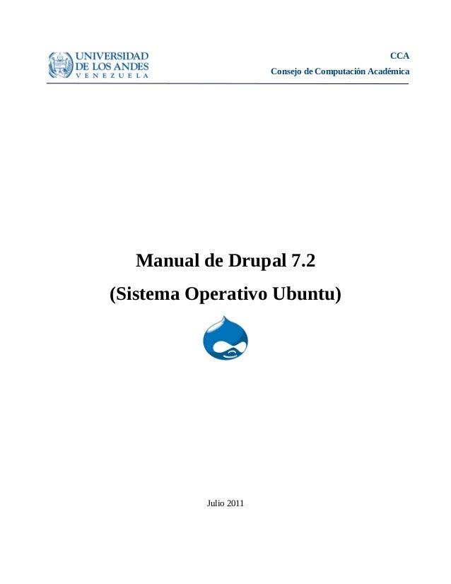 CCA Consejo de Computación Académica Manual de Drupal 7.2 (Sistema Operativo Ubuntu) Julio 2011