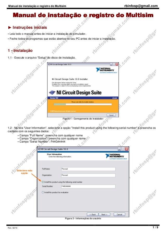 Manual de instalação e registro do Multisim rbinfosp@gmail.com Rev. 02/10 1 / 9 Manual de instalação e registro doManual d...