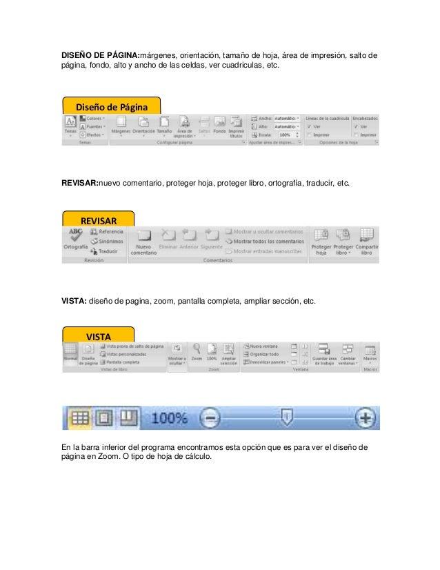 DISEÑO DE PÁGINA:márgenes, orientación, tamaño de hoja, área de impresión, salto de página, fondo, alto y ancho de las cel...