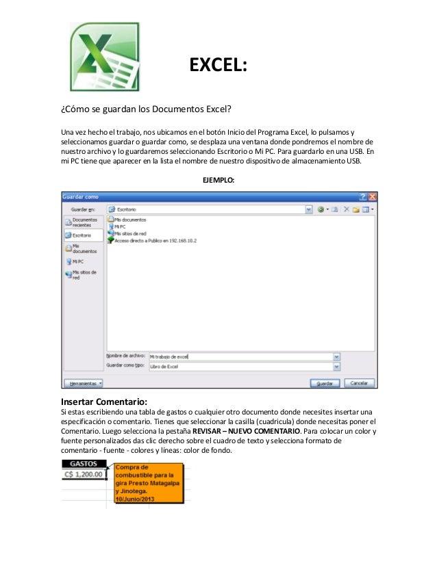 EXCEL: ¿Cómo se guardan los Documentos Excel? Una vez hecho el trabajo, nos ubicamos en el botón Inicio del Programa Excel...