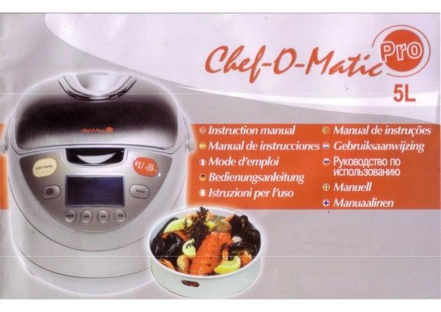 Manual de instrucciones chef o matic pro - Recetas cocina chef matic pro ...