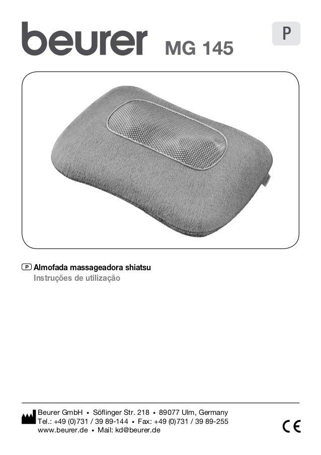 P Almofada massageadora shiatsu  Instruções de utilização  MG 145  Beurer GmbH • Söflinger Str. 218 • 89077 Ulm, Germany  ...