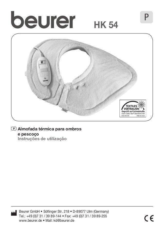 P Almofada térmica para ombros  e pescoço  Instruções de utilização  HK 54  Beurer GmbH • Söflinger Str. 218 • D-89077 Ulm...