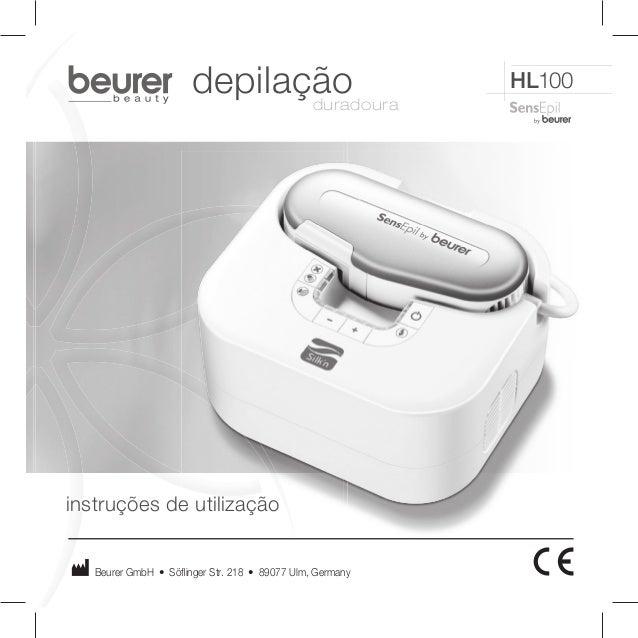 HL100  depilação  instruções de utilização  duradoura  Beurer GmbH • Söfl inger Str. 218 • 89077 Ulm, Germany