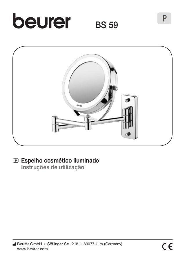 P Espelho cosmético iluminado  Instruções de utilização  BS 59  Beurer GmbH • Söflinger Str. 218 • 89077 Ulm (Germany)  ww...