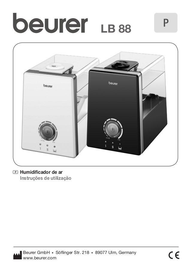 P Humidificador de ar  Instruções de utilização  LB 88 P  Beurer GmbH • Söflinger Str. 218 • 89077 Ulm, Germany  www.beure...
