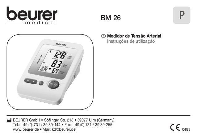 0483  BM 26  P Medidor de Tensão Arterial  Instruções de utilização  BEURER GmbH • Söflinger Str. 218 • 89077 Ulm (Germany...
