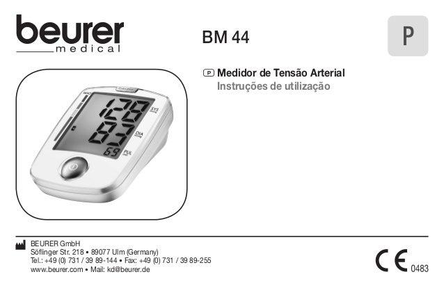 BM 44  P Medidor de Tensão Arterial  Instruções de utilização  BEURER GmbH  Söflinger Str. 218 • 89077 Ulm (Germany)  Tel....