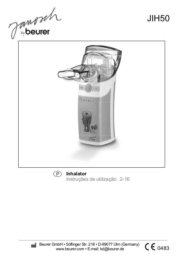 Inhalator  Instruções de utilização . 2-16  JIH50  Beurer GmbH • Söflinger Str. 218 • D-89077 Ulm (Germany)  www.beurer.co...