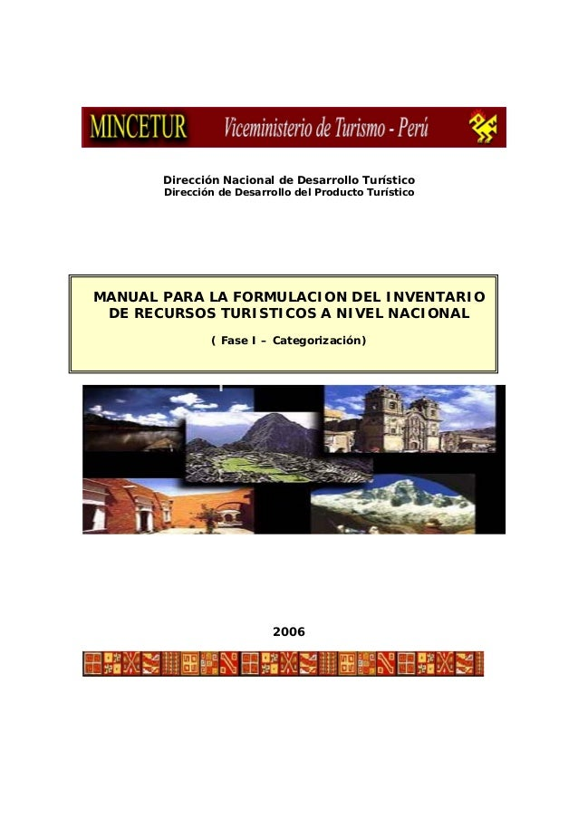 Dirección Nacional de Desarrollo Turístico       Dirección de Desarrollo del Producto TurísticoMANUAL PARA LA FORMULACION ...