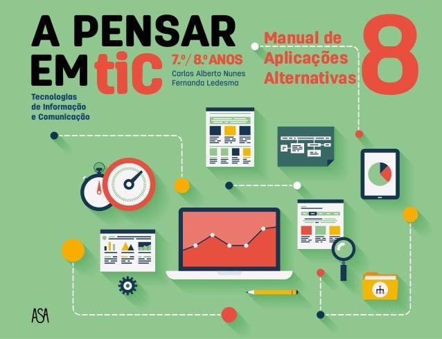 A PENSAR CEM 87.o /8.o ANOS Manual de Aplicações Alternativas