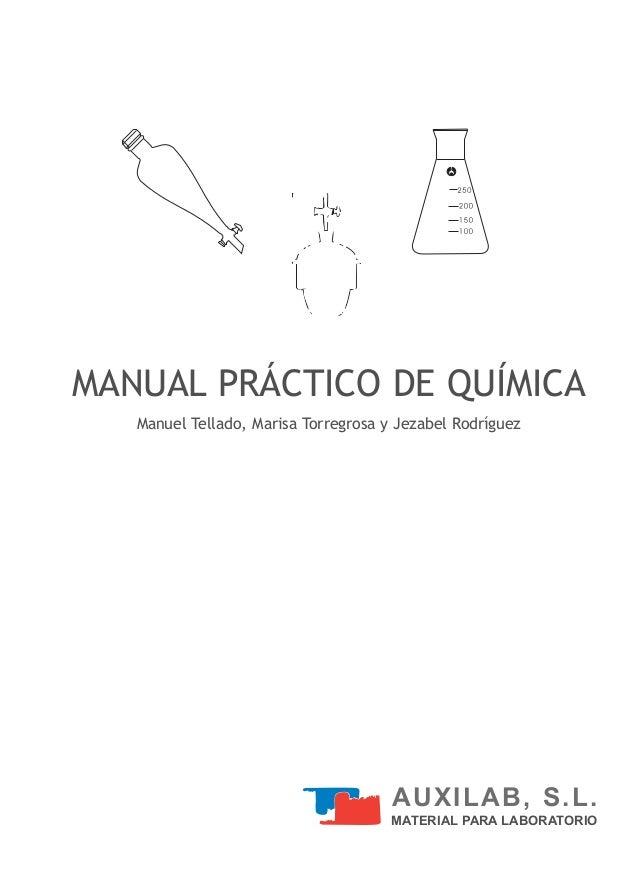 MANUAL PRÁCTICO DE QUÍMICA   Manuel Tellado, Marisa Torregrosa y Jezabel Rodríguez                                      AU...