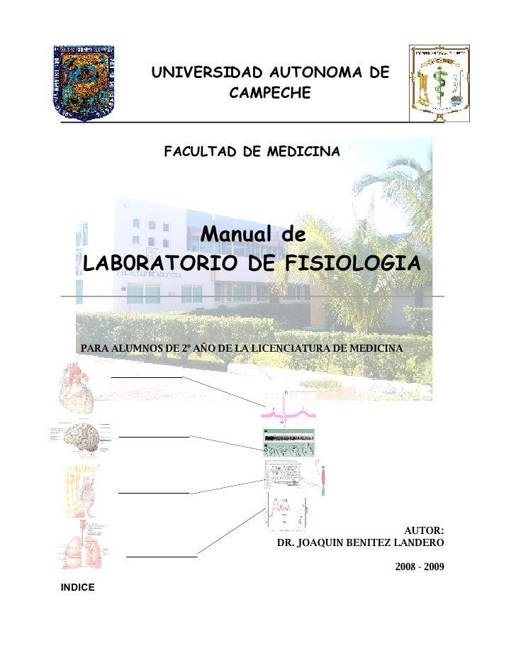 UNIVERSIDAD AUTONOMA DE                       CAMPECHE                   FACULTAD DE MEDICINA                Manual de    ...