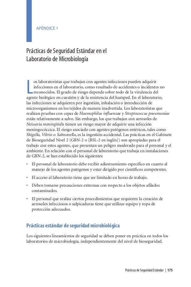 Prácticas de Seguridad Estándar | 175Los laboratoristas que trabajan con agentes infecciosos pueden adquiririnfecciones en...