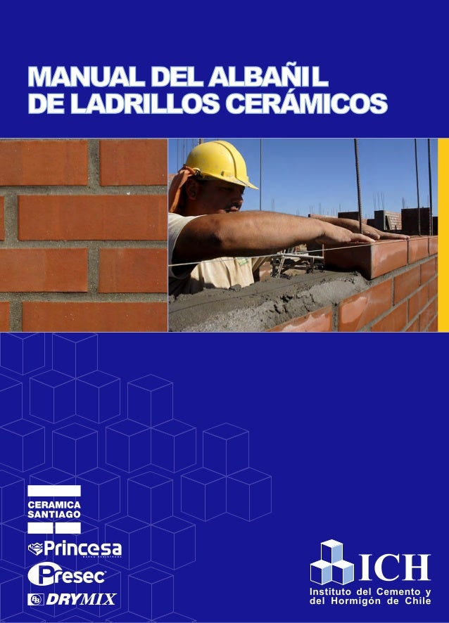 Derechos reservados: © 2010 Instituto del Cemento y del Hormigón de Chile Josué Smith Solar N°360, Providencia Santiago - ...