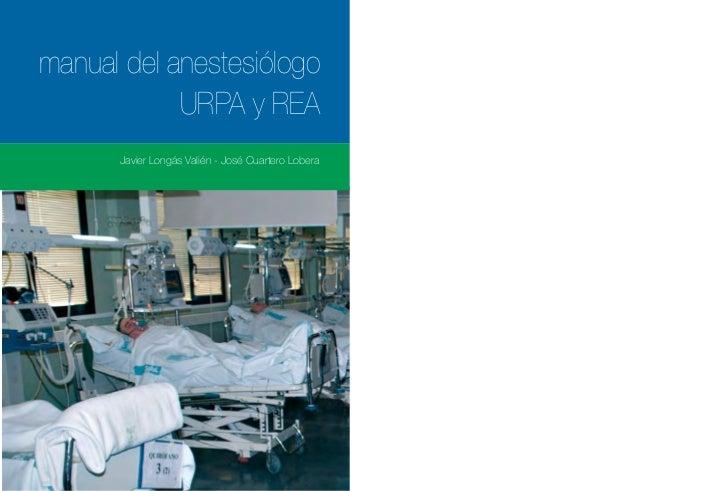 manual del anestesiólogo                                                                 URPA y REA                       ...
