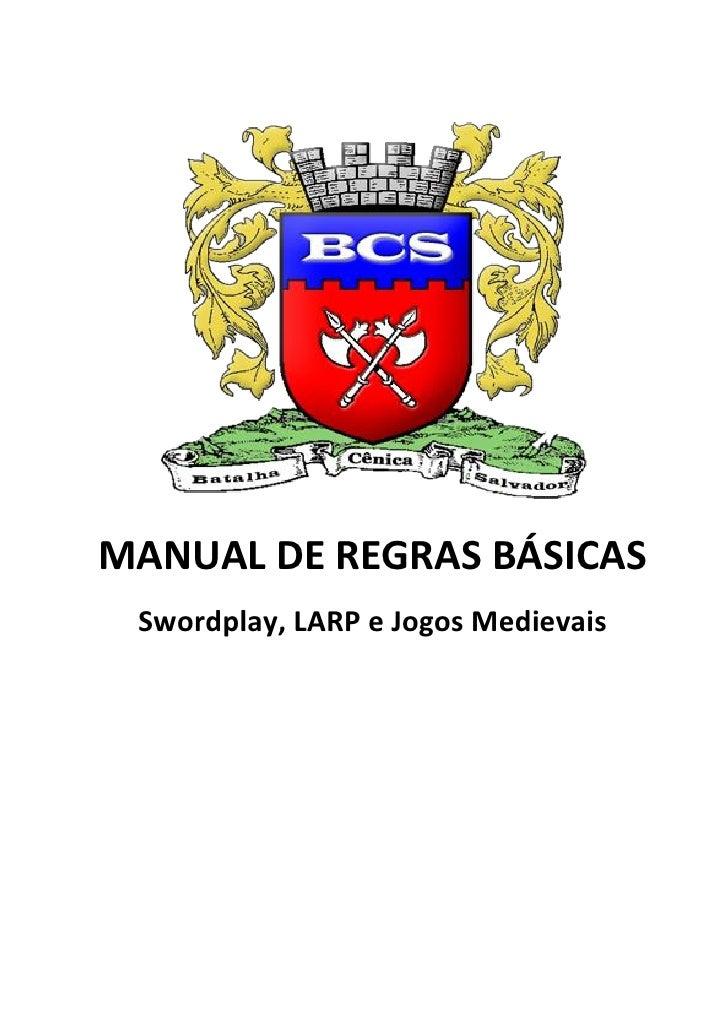 MANUAL DE REGRAS BÁSICAS Swordplay, LARP e Jogos Medievais