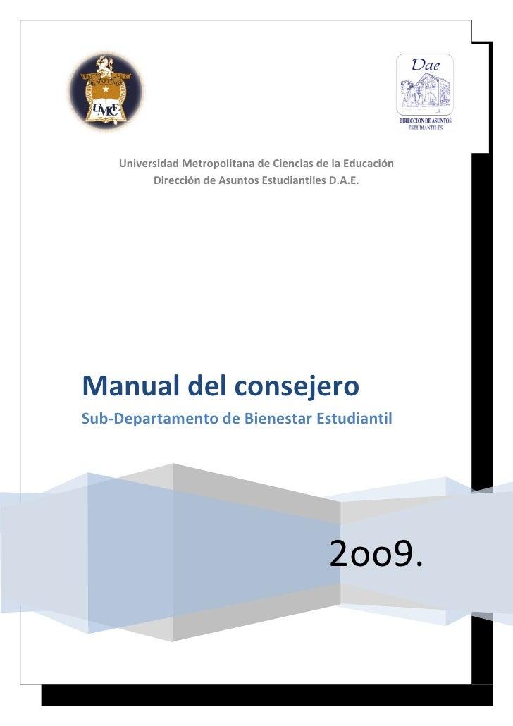 Universidad Metropolitana de Ciencias de la Educación           Dirección de Asuntos Estudiantiles D.A.E.     Manual del c...