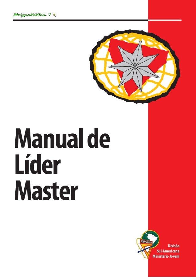 Manualde Líder Master Divisão Sul-Americana Ministério Jovem