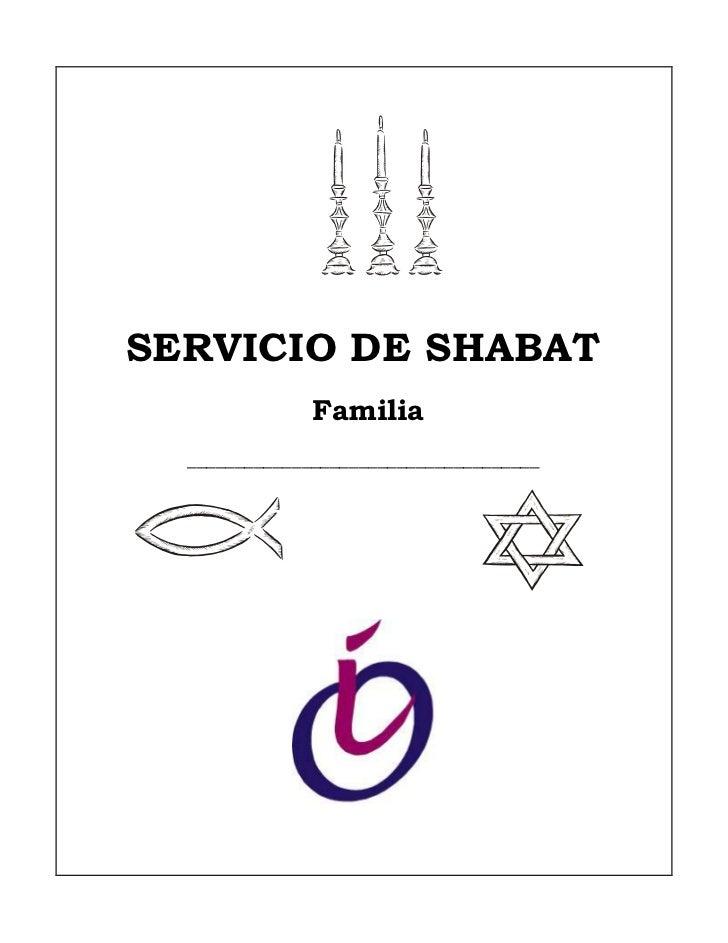SERVICIO DE SHABAT               Familia  _____________________________________