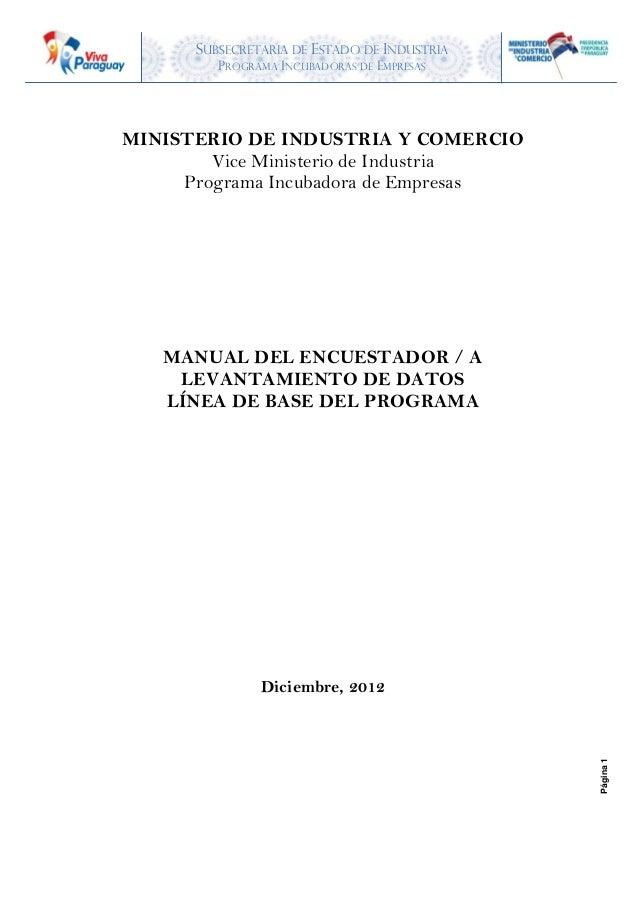 SUBSECRETARIA DE ESTADO DE INDUSTRIA PROGRAMA INCUBADORAS DE EMPRESAS Página1 MINISTERIO DE INDUSTRIA Y COMERCIO Vice Mini...