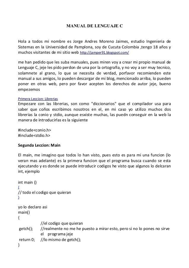 MANUAL DE LENGUAJE CHola a todos mi nombre es Jorge Andres Moreno Jaimes, estudio Ingenieria deSistemas en la Universidad ...