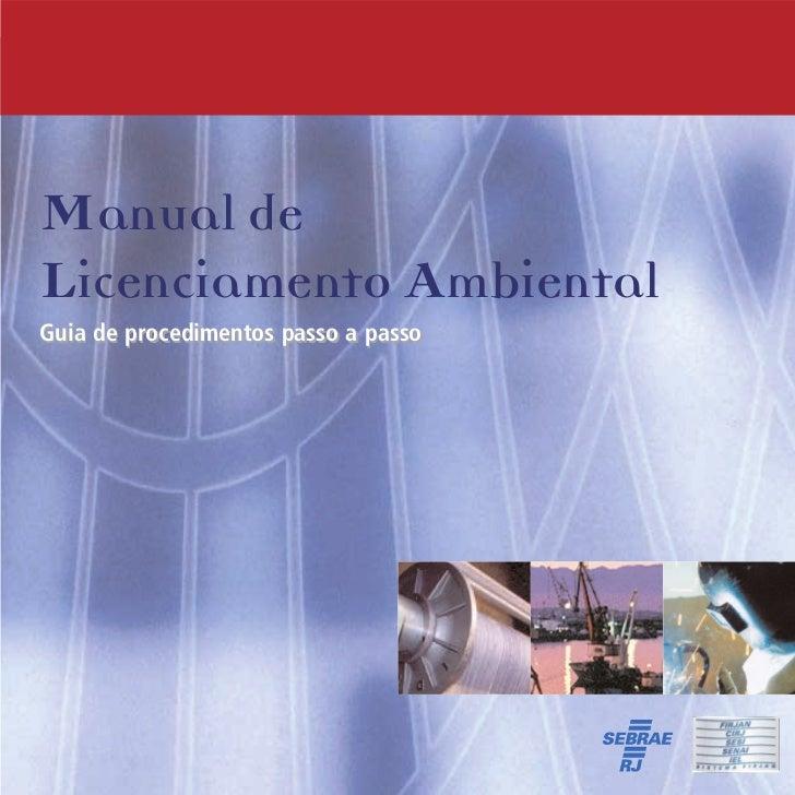 Manual deLicenciamento AmbientalGuia de procedimentos passo a passo