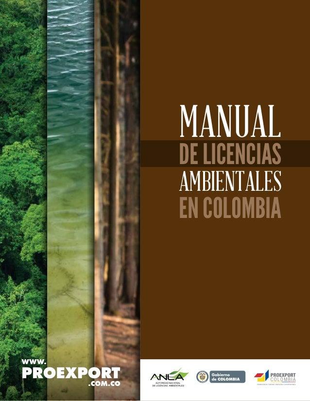 WWW.PROEXPORT.COM.CO DE LICENCIAS ENCOLOMBIA MANUAL AMBIENTALES Lib erta y Orden