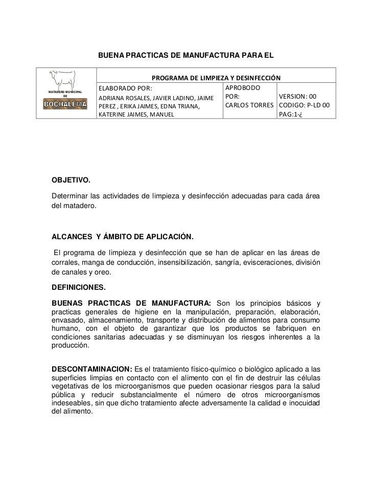 BUENA PRACTICAS DE MANUFACTURA PARA EL<br />100330-97790PROGRAMA DE LIMPIEZA Y DESINFECCIÓNELABORADO POR:ADRIANA ROSALES, ...