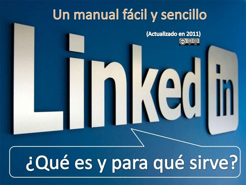 Un manual sencillo y visual sobre Linkedin (Actualizado en 2011)