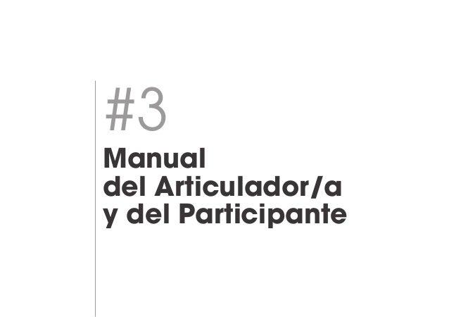 Manual de Articuladoras/es y Participantes tejeRedes