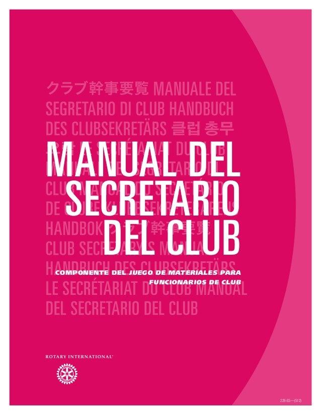 Manual del secretario del clubComponente del Juego de materiales para funcionarios de club 229-ES—(512)