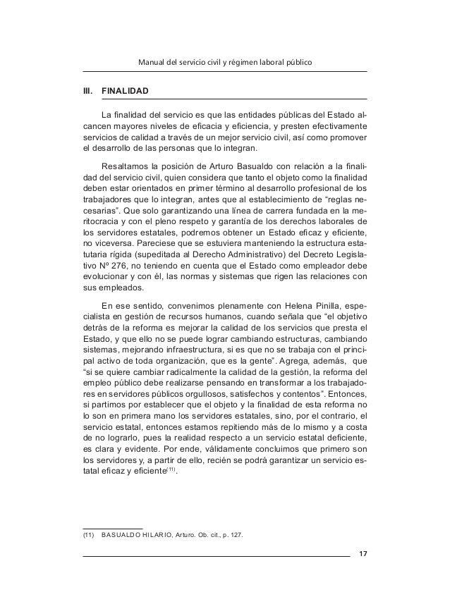 20 Antony Martínez Trelles b)  Directivo público. Es el servidor civil que desarrolla funciones relativas a la organizaci...