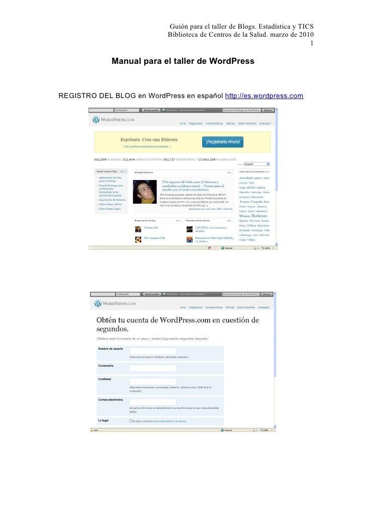 Guión para el taller de Blogs. Estadística y TICS                             Biblioteca de Centros de la Salud. marzo de ...
