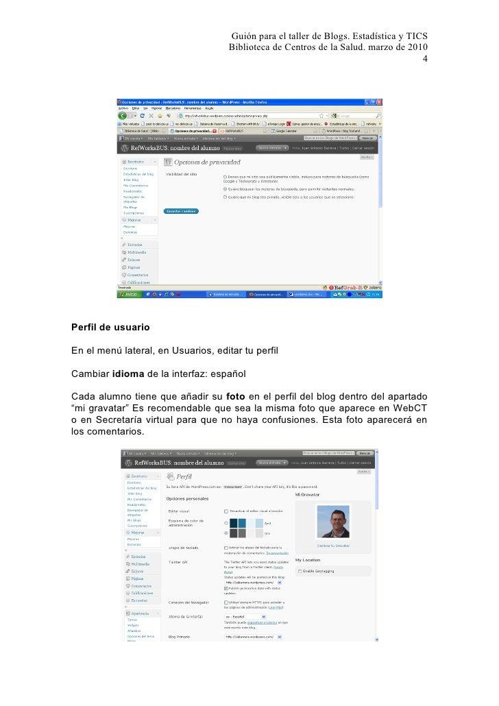 Guión para el taller de Blogs. Estadística y TICS                                      Biblioteca de Centros de la Salud. ...