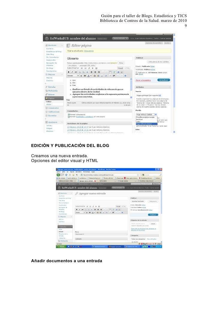 Guión para el taller de Blogs. Estadística y TICS                                     Biblioteca de Centros de la Salud. m...