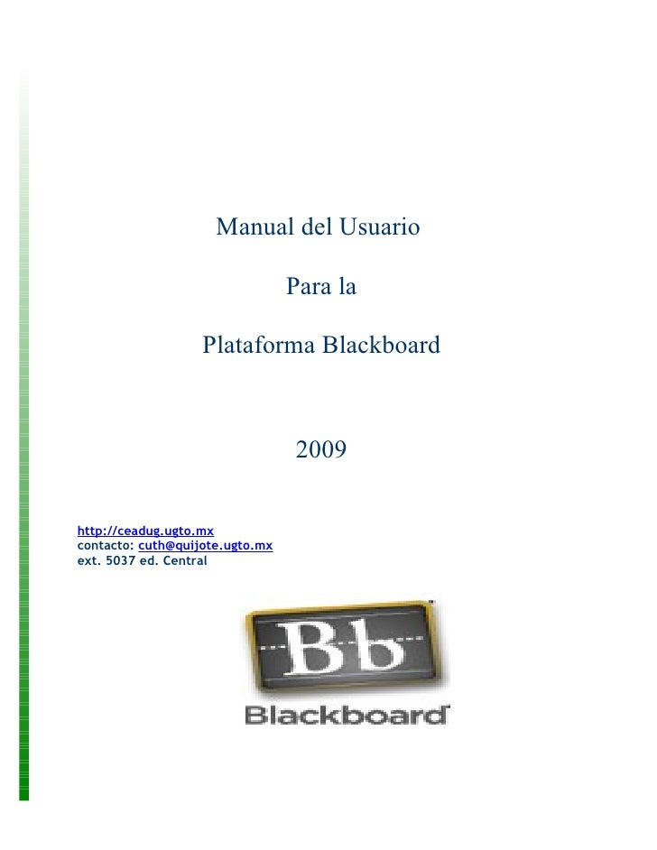 Manual del Usuario                                   Para la                     Plataforma Blackboard                    ...