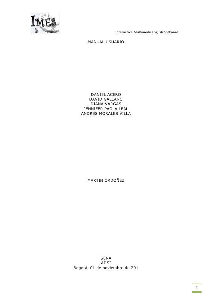 MANUAL USUARIO<br />DANIEL ACERO<br />DAVID GALEANO<br />DIANA VARGAS<br />JENNIFER PAOLA LEAL <br />ANDRES MORALES VILLA<...