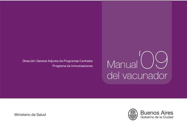 Dirección General Adjunta de Programas Centrales                    Programa de Inmunizaciones     Manual'09              ...