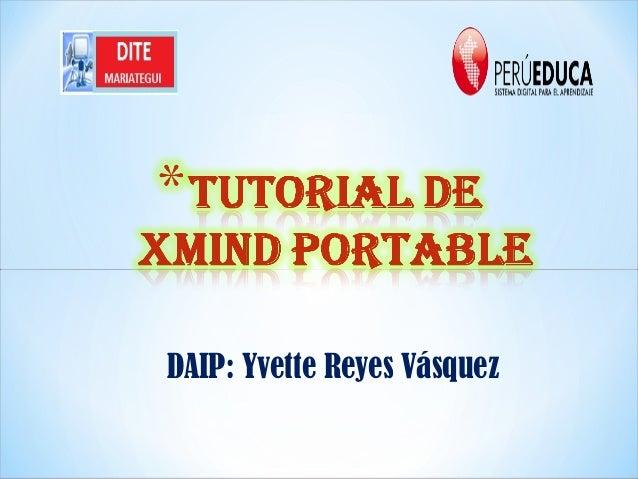 DAIP: Yvette Reyes Vásquez