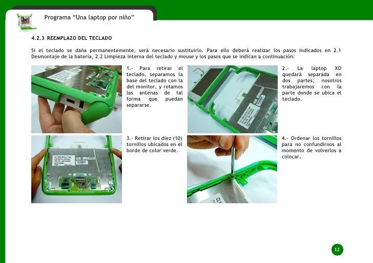 """Programa """"Una laptop por niño""""   4.2.3 REEMPLAZO DEL TECLADO  Si el teclado se daña permanentemente, será necesario sustit..."""