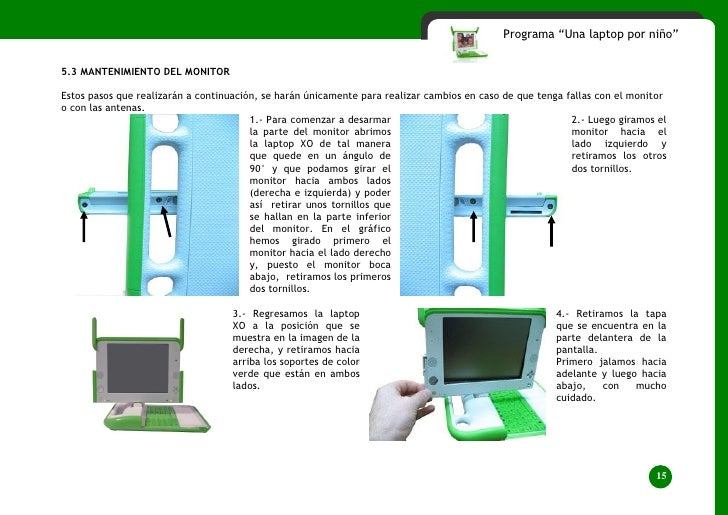 """Programa """"Una laptop por niño""""   5.3 MANTENIMIENTO DEL MONITOR  Estos pasos que realizarán a continuación, se harán únicam..."""