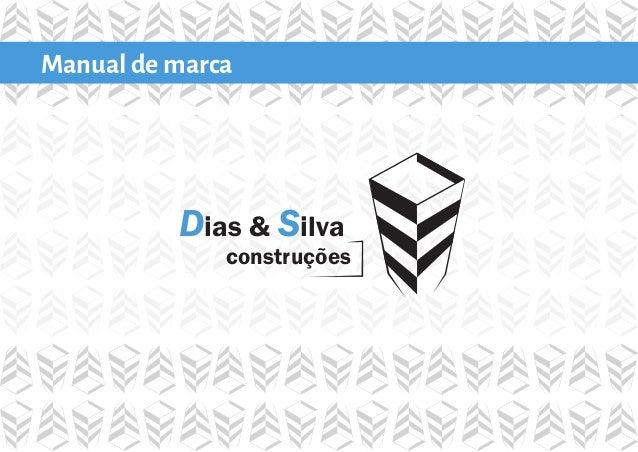 Manual de marca  Dias & Silva  construções