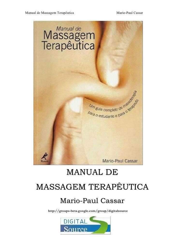 Manual de Massagem Terapêutica                         Mario-Paul Cassar                         MANUAL DE      MASSAGEM T...