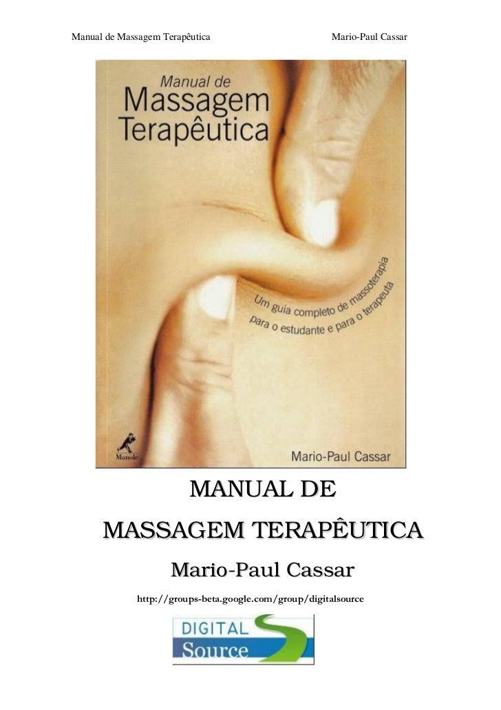 Manual de Massagem Terapêutica     Mario-Paul Cassar                         MANUAL DE      MASSAGEM TERAPÊUTICA          ...