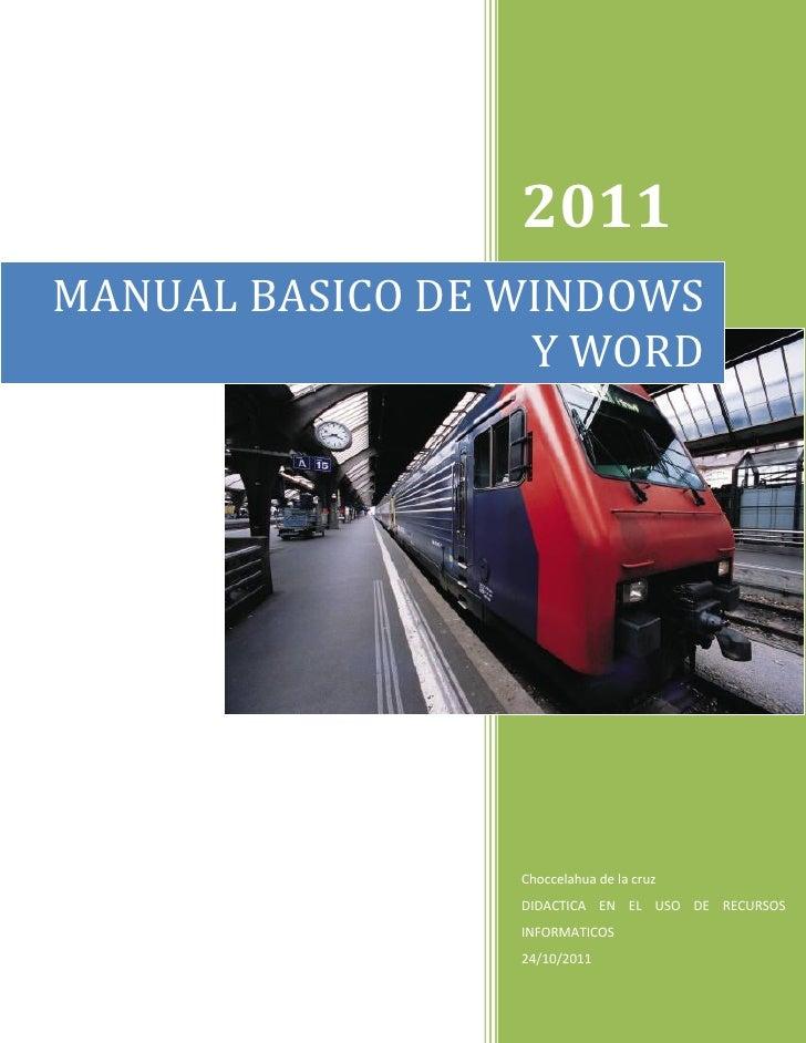 2011MANUAL BASICO DE WINDOWS                  Y WORD                 Choccelahua de la cruz                 DIDACTICA EN E...